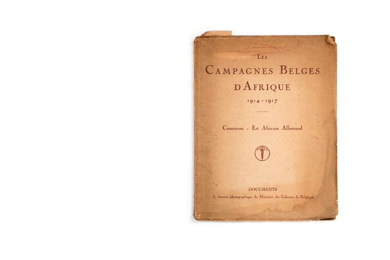 Title: Les campagnes Belges d'Afrique Photographer(s): Various photographers Designer(s): - Writer(s): Commandant A. Cayen, des troupes coloniales belges Publisher: Documents du Service photographique du Ministère des Colonies Belgique, Brussels 1917/18 Pages: 48 Language: French (captions also in Dutch and English) ISBN: - Dimensions: 20 × 26 cm Edition: Country: Cameroun, German East Africa (Tanzania)