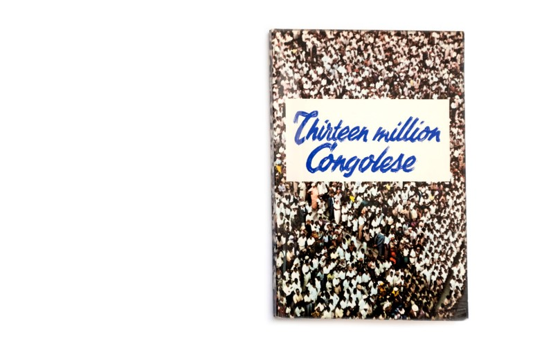 Title: Thirteen million Congolese Photographer(s): unknown Designer(s): – Writer(s): unknown Publisher: Inforcongo, Brussels 1959 Pages: 80 Language: English ISBN: – Dimensions: 16 x 24 cm Edition: – Country: Belgian Congo