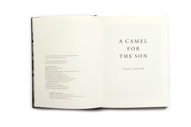Title: A Camel for the Son Photographer(s): Fazal Sheikh Designer(s): Hans Werner Holzwarth Writer(s): Fazal Sheikh Publisher: Rotapfel Verlag, Zürich 1953 Pages: 120 Language: German ISBN: 0-9707613-0-9 Dimensions: 25 x 18cm Edition: Country: Kenya (and Somalia)
