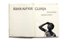 Title: Blende auf fur Guinea Photographer(s): Heinz Krüger Writer(s):Joachim Umann Designer(s): - Publisher: Veb F.A. Brockhaus Verlag, Leipzig 1961 Pages:160, 40 pages text and 120 illustrated pages Language:German ISBN: - Dimensions: 23.5 x 30.5 cm Edition: Country:Guinea
