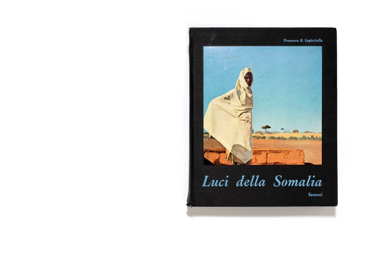 Title: Luci della Somalia Photographer(s): Francesca Romana Lapiccirella Designer(s): unknown Writer(s): Vicenzo Lapiccirella Publisher: Sansoni, Florence 1960 Pages: 24 text, 124 b&w photographs and 32 tipped in color photographs Language: Italian ISBN: Dimensions: 24 x 29,5 cm Edition: Country: Somalia